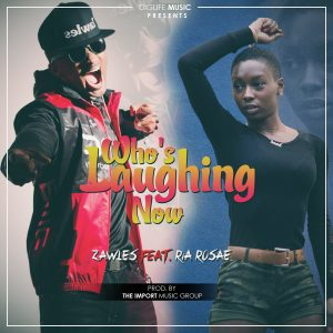 Whos Laughing Now Artwork Zawles ft RiaRosae 300x300 - Whos Laughing Now Single Zawles ft RiaRosae