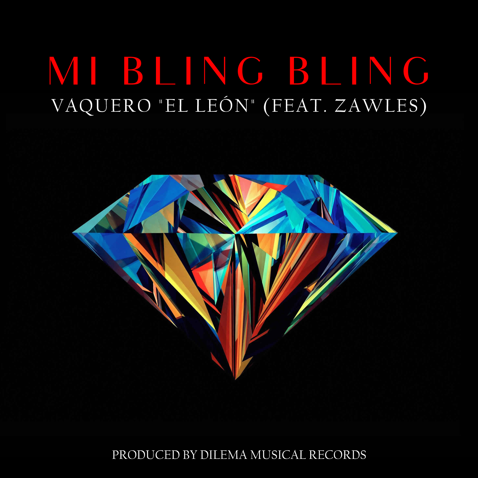 "Mi Bling Bling feat Zawles - Vaquero ""El León"" - Mi Bling Bling (feat. Zawles) Audio + Lyrics"