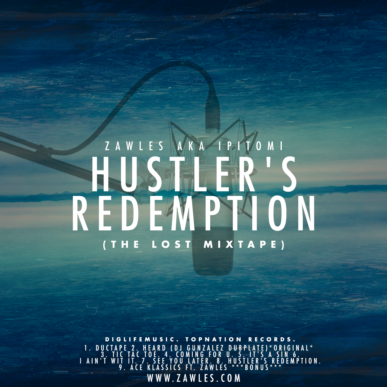 cover - Hustler's Redemption (the lost mixtape) out now!