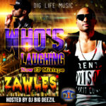 Zawles Whos Laughing Now Ep Mixtape front large 150x150 - Home